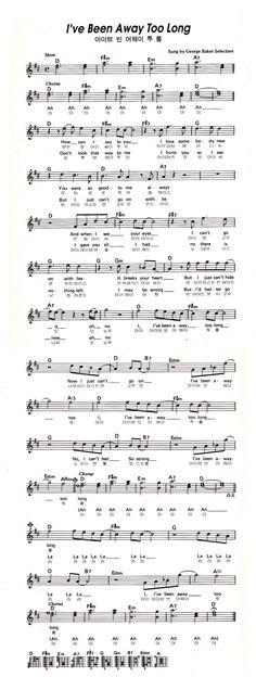 I`ve Been Away Too Long / George Baker Selection ( 악보 ) - ◈ ―‥외국 악보+음악 - (정선) 통나무 리듬회