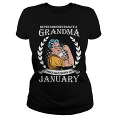 Cool Never Underestimate A Grandma Who Was Born In January Tshirt T-Shirts
