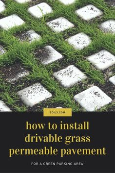 How To Install Drivable Grass Permeable Pavement   Perfect For A Green  Parking Area