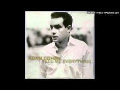 'Tell me everything' By Adam Cohen. Are You Sleeping with her Are You Sleeping with her Tell me man Are You Sleeping with her because I am, you know I am. Leonard Cohen, Adam Cohen, My Everything, Yearning, Beautiful Things, All About Time, Music Videos, Singer, Feelings