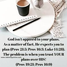 God does not have a problem with your plans - - - He has a problem when you trust YOUR plans over His!  #PurposefulWednesdays  #Intentionalliving  #Robinmayonline  #Livelife #Purpose #Destiny