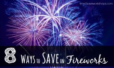 How to Save on Fireworks …. without being lame
