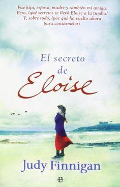 El secreto de Eloise (Ficción) de Judy Finnigan https://www.amazon.es/dp/8490600058/ref=cm_sw_r_pi_dp_zPlgxb7SATGRH
