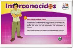 """""""Interconocid@s"""" es un juego dirigido a experimentar, en alumnos de secundaria, el buen manejo de internet para encontrar una información determinada a la misma vez que se ponen a prueba, de forma interdisciplinar, las capacidades del alumno."""