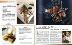Chef Cedric Taquin of Restaurante MenTa in Puerto Rico looks to be preparing lovely lionfish dishes!