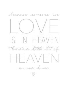 Because someone we love is in heaven, there's a little bit of heaven in our home - Art Print by Creative Index