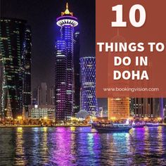 Top ten things to do in Doha Travel Advise, Travel Tips, Travel Images, Travel Pictures, Travel Deals, Budget Travel, Amazing Destinations, Travel Destinations, Stuff To Do