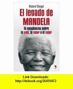 El legado de Mandela (9788484608639) Richard Stengel , ISBN-10: 8484608638  , ISBN-13: 978-8484608639 ,  , tutorials , pdf , ebook , torrent , downloads , rapidshare , filesonic , hotfile , megaupload , fileserve