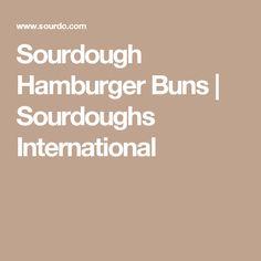 Sourdough Hamburger Buns | Sourdoughs International