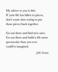 Life falls apart sometimes. So live!