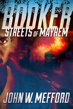 Green and Glassie: Streets of Mayhem, Book One of the new Private Investigator series by John Mefford