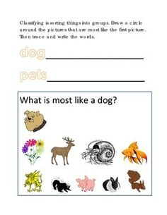 Classifying Sorting Similar Objects #21 Following Directions Comprehension Emergent Reader Printable Circle Most Like Dog Pets. Same and Different. What does not belong. Classifying Sorting Similar Objects .1 page. Please check out more fun fantastic bargains: https://www.teacherspayteachers.com/Store/Word-Masters