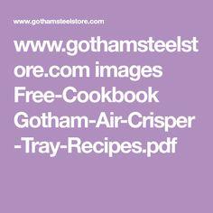 Copper Crisper Recipe Tips Pinterest Gotham Steel