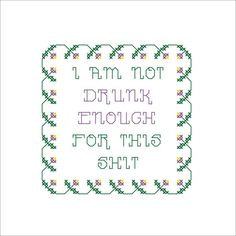 MATURE: Drunk Enough funny cross stitch pattern by TheLewdShrew