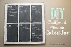 DIY Chalkboard Window Calendar - Bless'er House