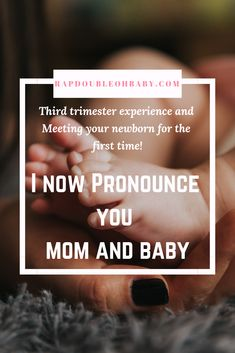 I Now Pronounce you, Mom and Baby – Newborn About Trimesters Of Pregnancy, Pregnancy Workout, Pregnancy Tips, Mom And Sister, Mom And Baby, Month Of Love February, Surprise Baby, Other Mothers, Postpartum Care