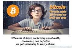 Bitcoin: The kids might get hooked on math and code Bitcoin Accepted, Get Hooked, Crypto Currencies, No Worries, Coding, Math, Kids, Children, Boys