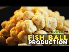 How to Make Fish Ball | Agriculture Philippines - YouTube