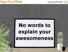 ON SALE Awesomeness Quote Instant Download by HearMeRoarQuotes