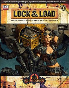 """After the Witchfire Trilogy, the Iron Kingdoms Character Primer: Lock & Load was my first full editorial project with Privateer Press. I managed the project from cover to cover and wrote much of the """"fluff."""" Matt Wilson cover."""