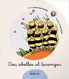 Deu abelles al taronger / Marilar Aleixandre ; dibuixos de Pere Mejan ; [traducció, Miquel Desclot] Edición 1ª ed. Publicación Alzira : Bromera, 2008