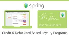 Spring Rewards - Customer loyalty & marketing solution that's tied to your customers' credit & debit cards. It's a complete customer acquisition, retention and marketing insights platform. #AppoftheDay