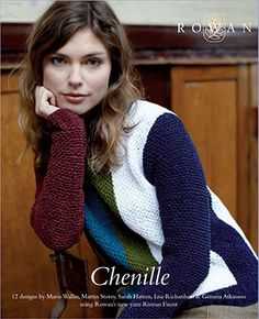 The Chenille Collection (ZB157) 12 womens garments and accessory designs using one of Rowan's new yarns for the autumn/winter 2014/15 season - NEW YARN! Rowan Chenille | English Yarns