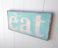 Eat wood sign kitchen decor turquoise white cottage  chic