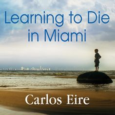 "Carlos Eire's #Biography ""Learning to Die in Miami"" is part of a special publisher's #Sale thru 6/9. Sample the audio here: http://amblingbooks.com/books/view/learning_to_die_in_miami"