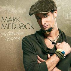 Mark Medlock - The Other Side Of Broken