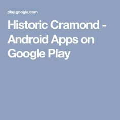 Historic Cramond - Android Apps on Google Play
