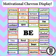 """This is a great product for those of you looking to have a fun and cute new look to your bulletin boards or doors for students. This pack includes 44 motivational / character descriptors in a bright neon chevron theme. Laminate, cut them out and hang them!The set also includes a full page poster of """"Be."""" Decorated with bright colors and a great chevron theme!Motivational Self-Esteem building Door & Bulletin Board"""