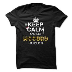 Keep calm and Let MCCORD Handle it TeeMaz - #photo gift #mason jar gift. CLICK HERE => https://www.sunfrog.com/Names/Keep-calm-and-Let-MCCORD-Handle-it-TeeMaz.html?68278