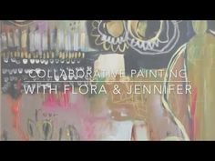 Studio Diaries: Collaborative Painting with Flora Bowley + Jennifer Mercede - YouTube
