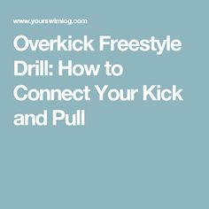 Overkick drill is one of the simplest freestyle drills (or backstroke, for that matter) out there. Here's why you should add this drill to your workouts. Freestyle Swimming, Drills, Dawn, Connection, Kicks, Workout, Work Out, Drill, Exercises