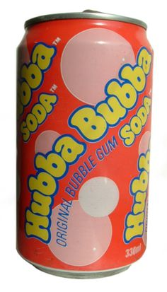 Hubba Bubba soda... we only got it if it was for something special, like packed in our lunch for a field trip...yum...loved it, and probably still would