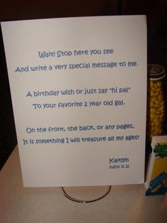 All of the guests signed a copy of 'Happy Birthday' by Dr. Seuss as a keepsake for the birthday girl.