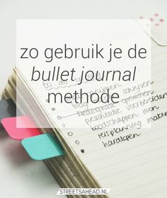 De bullet journal methode: wat is het en hoe begin je ermee?