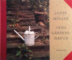 Trädgårdens natur  - om vad en trädgård är