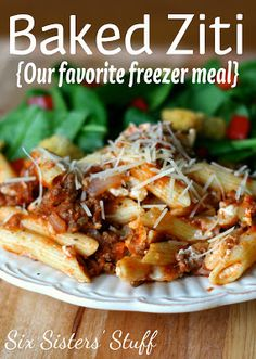 Baked Ziti- this is my favorite freezer meal! Kid-friendly and delicious. SixSistersStuff.com #freezermeal #dinner #recipe