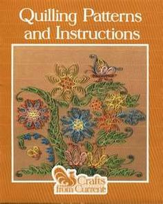 Quilling Patterns & Instructions Book  Tons & tons of quilling to look at!!!
