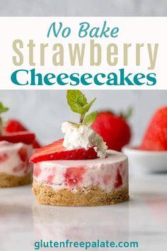 Mini No Bake Cheesecake, Strawberry Cheesecake Cupcakes, Instant Pot Cheesecake Recipe, Cheesecake Tarts, Gluten Free Cheesecake, Baked Cheesecake Recipe, Strawberry Desserts, Cheesecake Desserts, Best Dessert Recipes