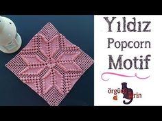 Çok çok güzel bir örnek. Yapılışını o kadar çok aradım ki yıldız popcorn büyük motif yapılışının. Sonunda şemasını buldum. Şema çok zor okunuyordu. Sizler için video çekmeyi planlıyordum bu model için. Ama benden önce çekenler olmuş. :) Ellerine sağlık diyoruz. Çok güzel bir anlatımla bulunca bu modeli tekrar video