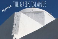 Guide to the greek islands -Sophie Carr
