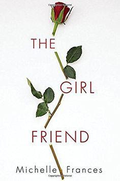 The Girlfriend by Michelle Frances https://www.amazon.com/dp/1496712463/ref=cm_sw_r_pi_dp_U_x_wThKAbMR1VJ0H