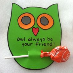 Owl valentines. I would combine this with a mustache on the sucker. Not sure if its possible but I'll try!