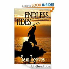 Endless Tides by Sam Leeves. $5.18. 202 pages. Author: Sam Leeves. Publisher: Netherworld Books (November 27, 2012)