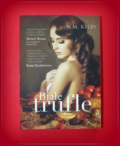 """Książka dla Ciebie i na prezent - """"Białe trufle"""" w księgarni PLAC FRANCUSKI. To historia wielkich miłości i namiętności skąpanych w smakach i zapachach, której lekturę można porównać do delektowania się wykwintnym jedzeniem."""
