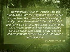 Deuteronomy 4:1-2 (KJV)