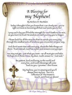 A Blessing for My Nephew is a beautiful Poem saying how precious he is and how God is forever with him. A Keepsake Gift, Framed and Personalized in or Grandson Quotes, Aunt Quotes, Sister Quotes, Daughter Quotes, Quotes Quotes, Father Daughter, Family Quotes, Happy Birthday Nephew Quotes, Son Poems